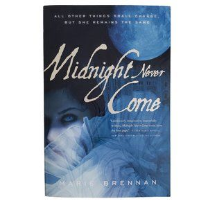 MIDNIGHT NEVER COME by Marie Brennan - paperback
